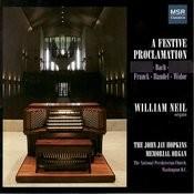 A Festive Proclamation: William Neil Plays the John Jay Hopkins Memorial Organ Songs
