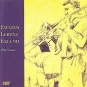 Ewazen-Lebens-Eklund Play Ewazen Songs