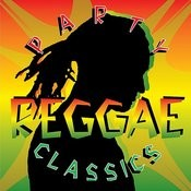 Reggae Party Classics Songs