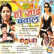 Ho Jai Bawaal Songs