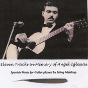 Eleven Tracks In Memory Of Angel Iglesias Songs