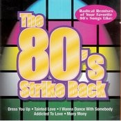 The 80's Strike Back Songs