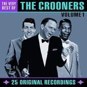 The Very Best Of Crooners - Volume 1 (Digitally Remastered) Songs