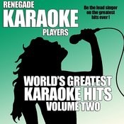 World's Greatest Karaoke Hits Volume Two Songs
