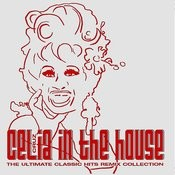 Celia In The House - The Ultimate Classic Hits Remix Collection Songs