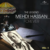 The Legend Forever - Mehdi Hassan - Vol.1 Songs