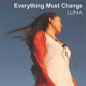 Everything Must Change Songs