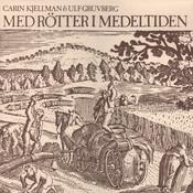 Med rötter i medeltiden Songs