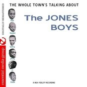 The Whole Town's Talking About The Jones Boys (Digitally Remastered) Songs