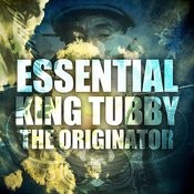 Essential King Tubby The Originator Songs