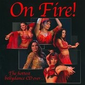 On Fire! The Hottest Bellydance CD Ever... Songs