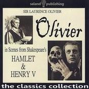 Olivier In Scenes From Shakespeare's Hamlet & Henry V Songs