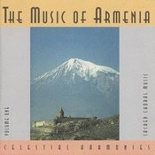 The Music Of Armenia, Vol. 1: Sacred Choral Music Songs