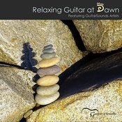 Relaxing Guitar At Dawn: Featuring Guitarsounds Artists Songs