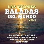 Las Mejores Baladas Del Mundo Vol. 3 Songs