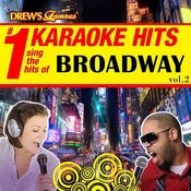 Drew's Famous # 1 Karaoke Hits: Sing The Hits Of Broadway Vol. 2 Songs