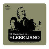 flamenco es... El  Lebrijano Songs