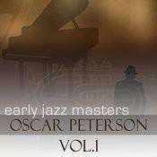 Early Jazz Leaders - Oscar Peterson Songs
