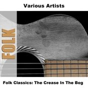 Folk Classics: The Crease In The Bog Songs