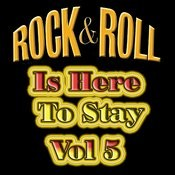 Rock & Roll Is Here To Stay Vol 5 Songs