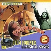Songs From Classic Chinese Films Vol. 2 Songs