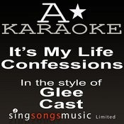 Glee Cast - It's My Life / Confessions (Karaoke Audio Version) Songs
