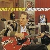 Chet Atkins' Workshop Songs
