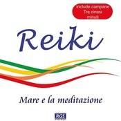 Reiki - Mare E La Meditazione Songs