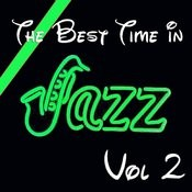 The Best Time In Jazz Vol 2 Songs