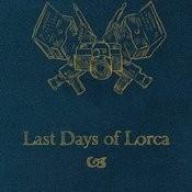 Last Days Of Lorca Songs