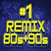 #1 Remix 80s + 90s Songs