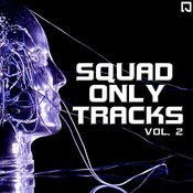 Squad Only Tracks Vol.2 Songs