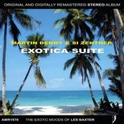 Exotica Suite Songs