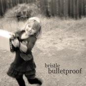 Bullet Proof Songs