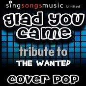 Glad You Came (Tribute To The Wanted) Songs