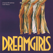 Dreamgirls (Original Broadway Cast Album) Songs