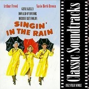 Classic Soundtracks: Singing In The Rain (1952 Film Score) Songs