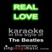 Real Love (Originally Performed By The Beatles) [Karaoke Audio Version] Song