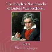 The Complete Masterworks Of Ludwig Van Beethoven, Vol. 3 Songs
