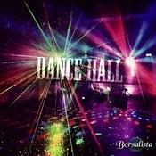 Dance Hall Songs