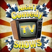Night Comedy Tv Shows Songs