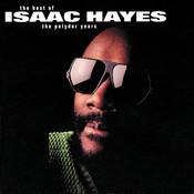 Isaac Hayes: The Best Of The Polydor Years Songs