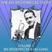 The Bix Beiderbecke Story, Vol. 3 Songs
