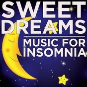 Sweet Dreams: Music For Insomnia Songs