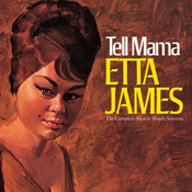 Tell Mama The Complete Muscle Shoals Sessions (Remastered Reissue) Songs