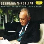 Schumann: Allegro; Kreisleriana; Gesänge der Frühe Songs