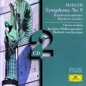 Mahler: Symphony No.9; Kindertotenlieder; Rückert-Lieder (2 CD's) Songs