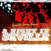 A Night In Seville - Spanish Guitar Themes Songs