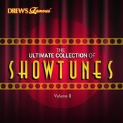 The Ultimate Collection Of Showtunes, Vol. 8 Songs