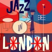 Jazz In London Songs